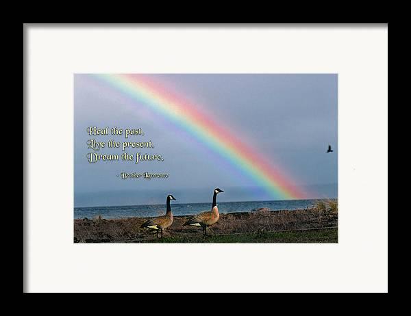 Quotation Framed Print featuring the photograph Heal The Past by Mike Flynn