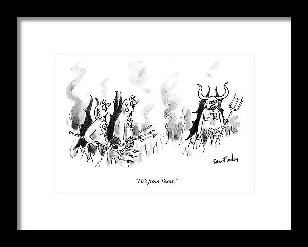 Death Framed Print featuring the drawing He's From Texas by Dana Fradon