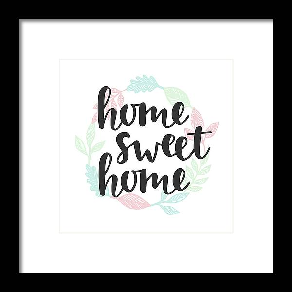 Home Decor Framed Print featuring the digital art Home Sweet Home Quote. Handwritten by Artrise
