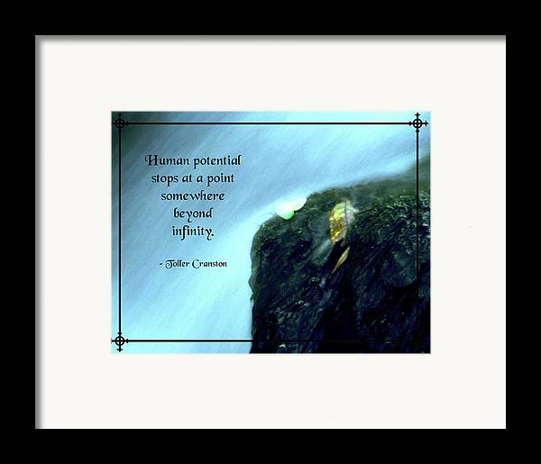 Quotation Framed Print featuring the photograph Human Potential by Mike Flynn