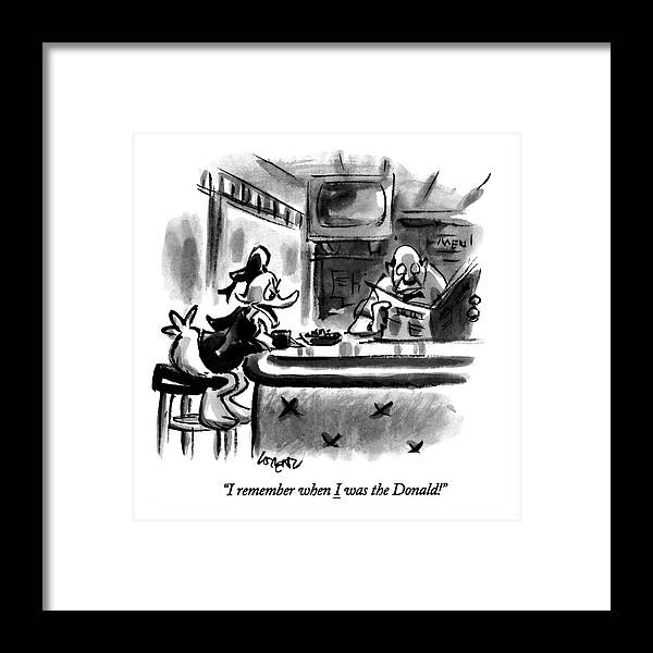 (a Saddened Donald Duck Talking At A Bar Framed Print featuring the drawing I Remember When I Was The Donald! by Lee Lorenz