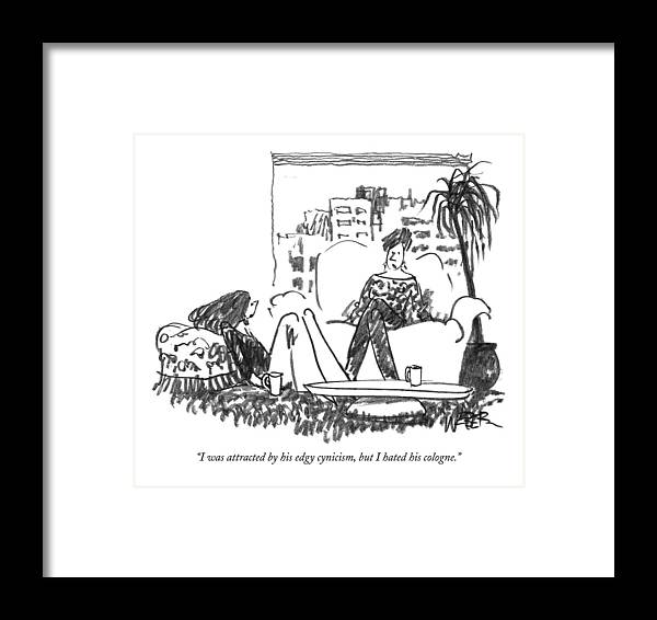 Cologne Framed Print featuring the drawing I Was Attracted By His Edgy Cynicism by Robert Weber