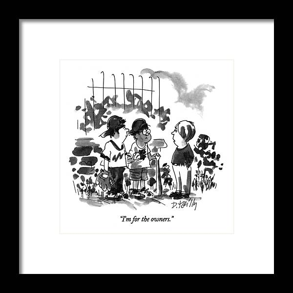 Sports Framed Print featuring the drawing I'm For The Owners by Donald Reilly