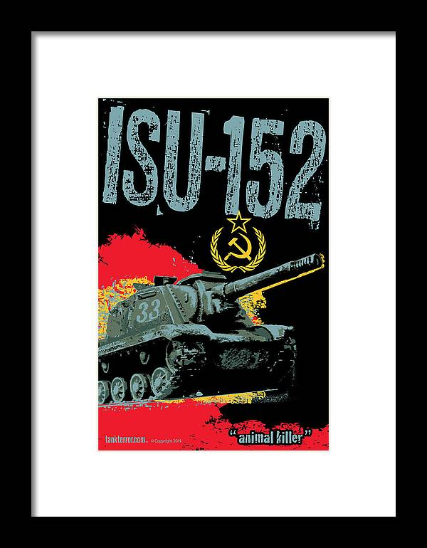 Armor Framed Print featuring the digital art Isu-152 Russian Tank by Philip Arena