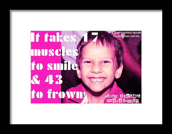 Photography Framed Print featuring the photograph It Takes 17 Muscles To Smile And 43 To Frown by Dhruv Avdhesh