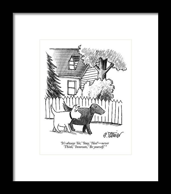It's Always 'sit Framed Print featuring the drawing It's Always Sit by Peter Steiner