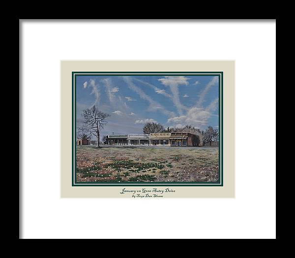 Tioga Texas Framed Print featuring the painting January On Gene Autry Drive Print by Tioga Dan Sloane