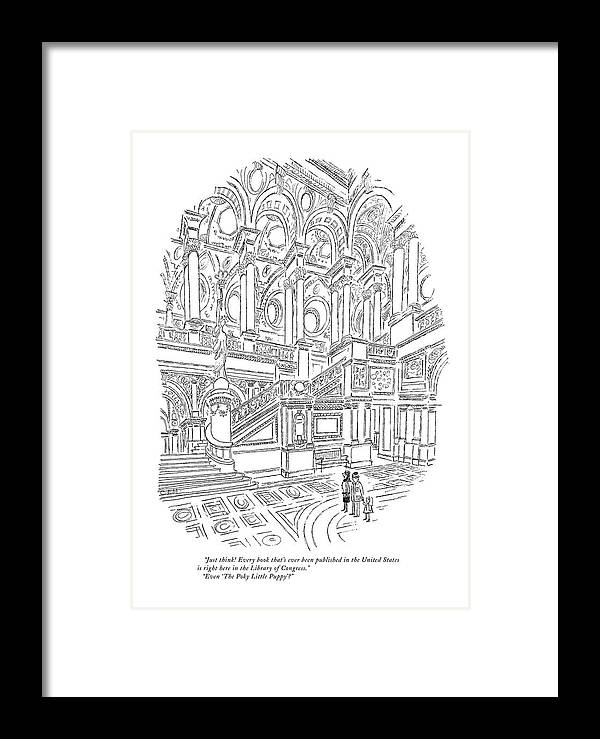 (family In Entrance To Library Of Congress. Child Asks About A Children's Book.) Books Literary Government Children's Books Framed Print featuring the drawing Just Think! Every Book That's Ever Been Published by Charles E. Martin