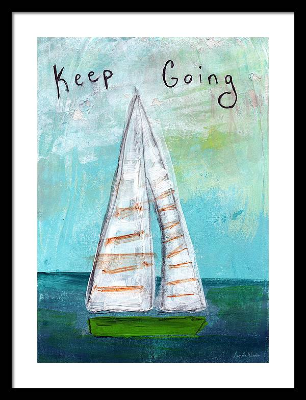 Keep Going- Sailboat Painting by Linda Woods