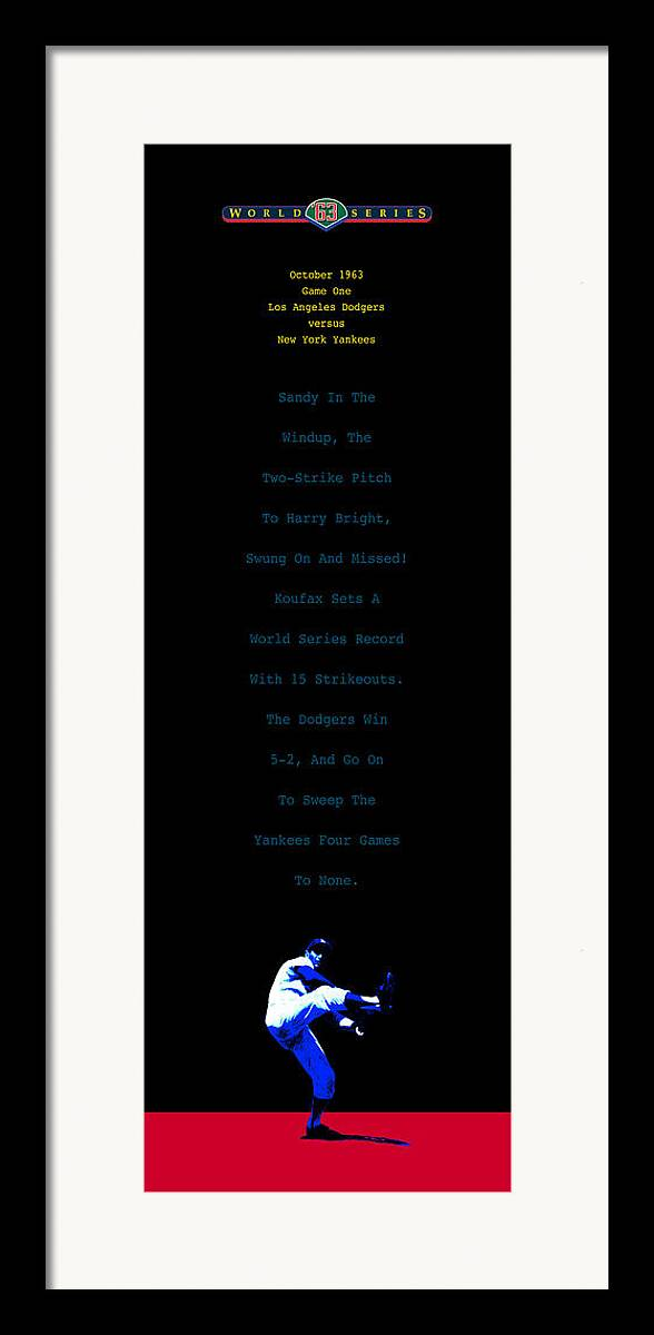 Sandy Koufax Framed Print featuring the digital art Koufax Dominates Yankees by Ron Regalado