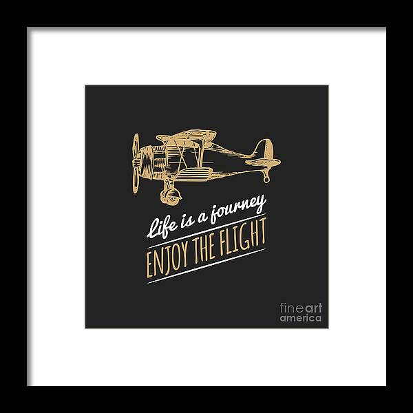 Plane Framed Print featuring the digital art Life Is A Journey Enjoy The Flight by Vlada Young