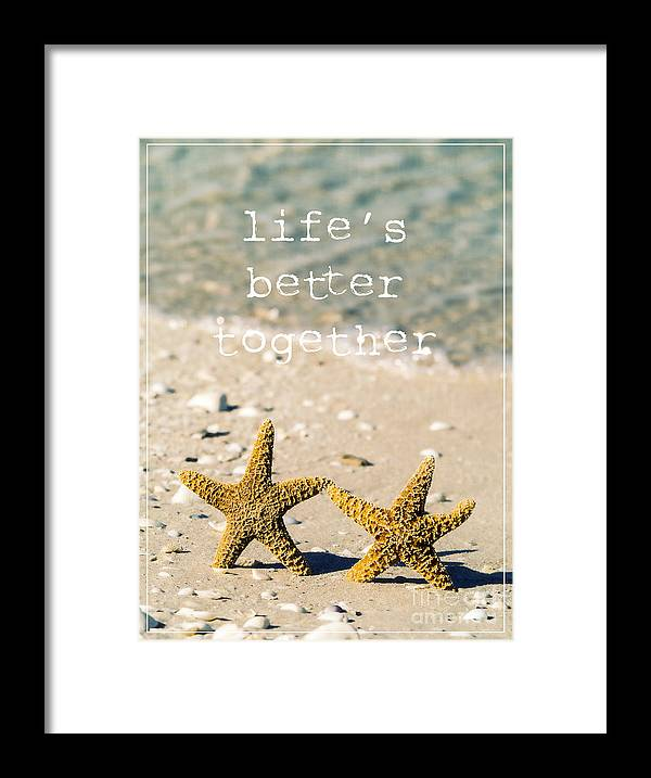 Sand Framed Print featuring the photograph Life's Better Together by Edward Fielding