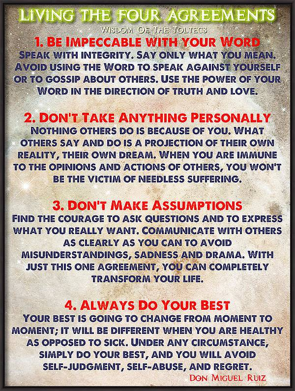 LIVING THE FOUR AGREEMENTS - Wisdom Of The Toltecs by Celestial Images