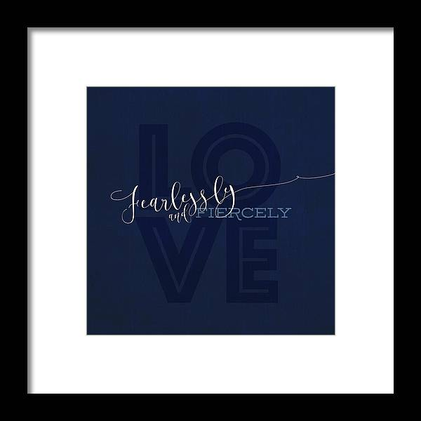 Sentiment Framed Print featuring the painting Love Fiercely by Tammy Apple