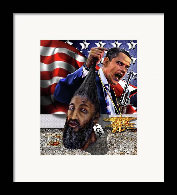 Osama Be Laden Framed Print featuring the painting Manifestation Of Frustration - I Am Commander In Chief - Period - On My Watch - Me And My Boys 1-2 by Reggie Duffie