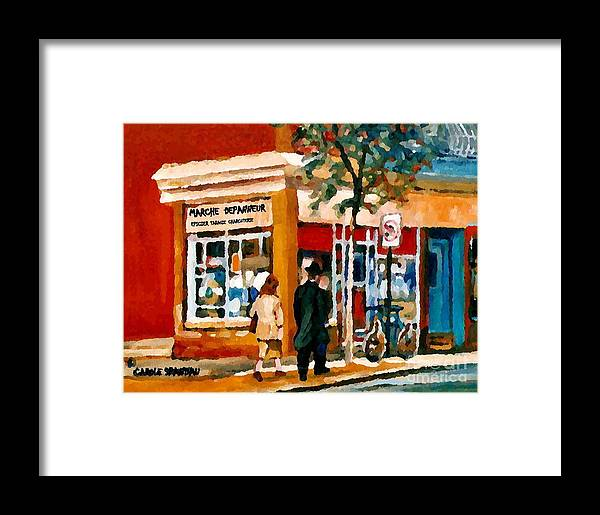 Montreal Framed Print featuring the painting Marche Depanneur Storefront Paintings Authentic Montreal Art Prints Originals Commissions C Spandau by Carole Spandau