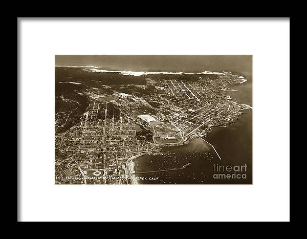Aerial Framed Print featuring the photograph Aerial Of Monterey And Pacific Grove California Oct. 25 1934 by California Views Archives Mr Pat Hathaway Archives