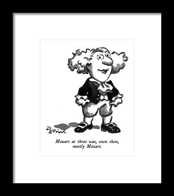 Play On Words Framed Print featuring the drawing Mozart At Three by Eldon Dedini