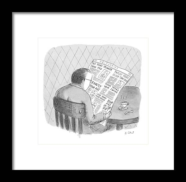(man Reads The Obituaries In Newspaper Framed Print featuring the drawing New Yorker October 25th, 1993 by Roz Chast