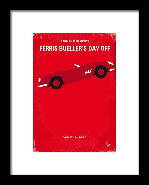 Ferris Framed Print featuring the digital art No292 My Ferris Bueller's day off minimal movie poster by Chungkong Art