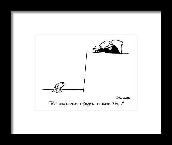 not Guilty Framed Print featuring the drawing Not Guilty, Because Puppies Do These Things by Charles Barsotti