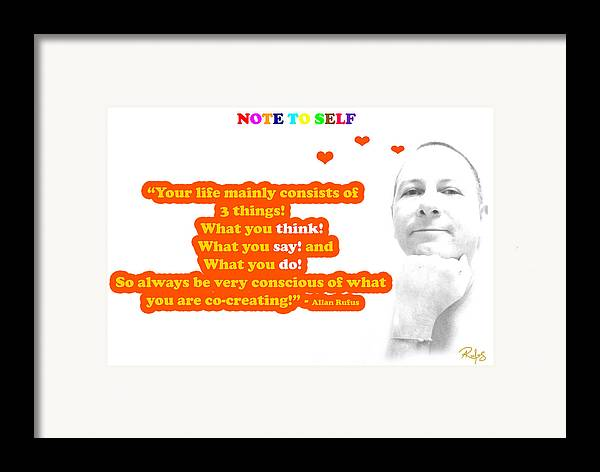 Inspirational Framed Print featuring the mixed media Note To Self 3 Things by Allan Rufus