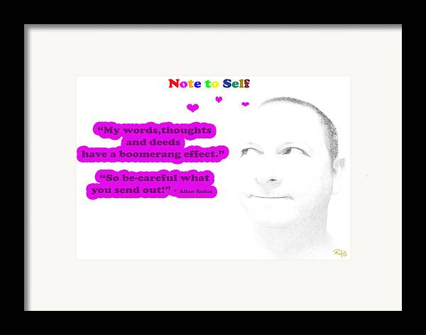 Inspirational Framed Print featuring the mixed media Note To Self Boomerang Effect by Allan Rufus