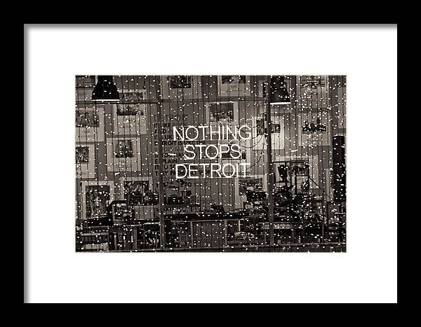 Detroit Framed Print featuring the photograph Nothing Stops Detroit by John McGraw