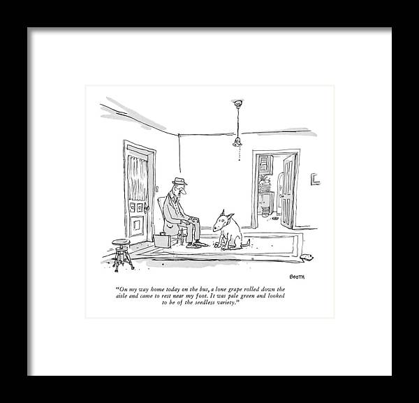 (old Man Sitting In Living Room. Talking To His Dog.) Food Framed Print featuring the drawing On My Way Home Today On The Bus by George Booth