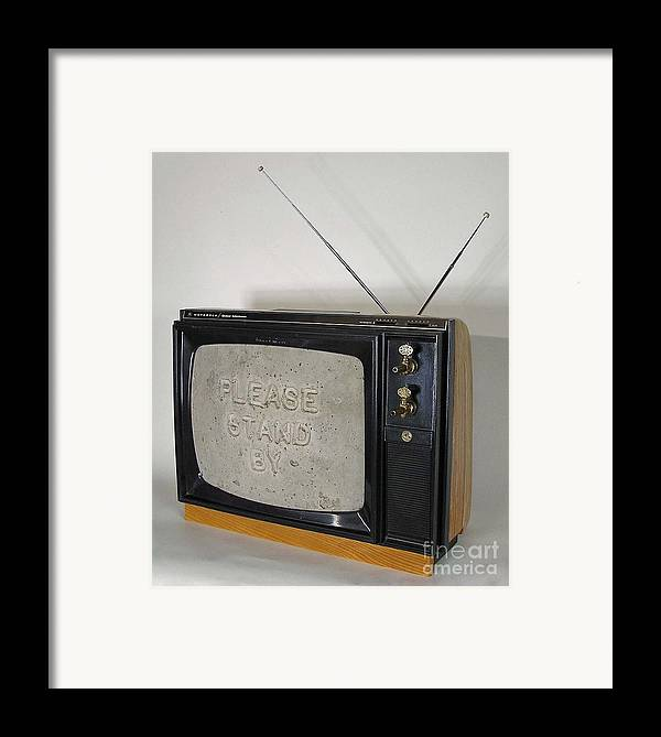 Tv Set Framed Print featuring the sculpture Please Stand By by Bill Czappa