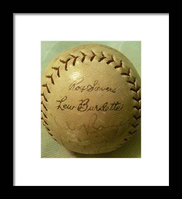 Lew Burdette Framed Print featuring the photograph Ron Sievers And Lew Burdette Autograph Baseball by Lois Ivancin Tavaf
