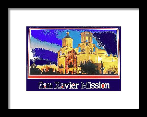 San Xavier Mission The High Chaparral Nbc Kvoa Tv Old Tucson David Dortort Framed Print featuring the photograph San Xavier Mission Postcard #1 With Lettering No Date-2013 by David Lee Guss