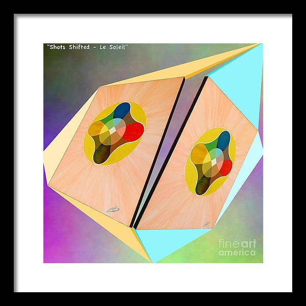 Shots Framed Print featuring the painting Shots Shifted - Le Soleil 3 by Michael Bellon