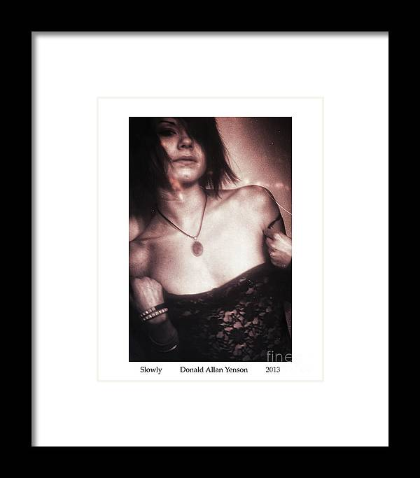Seduction Framed Print featuring the photograph Slowly by Donald Yenson