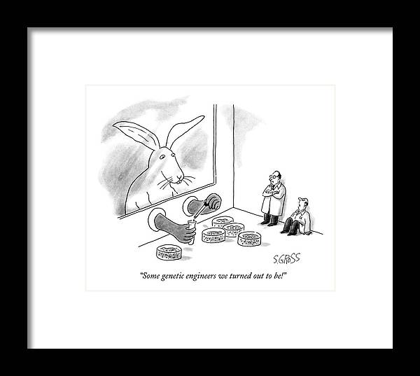Some Genetic Engineers We Turned Out To Be! Framed Print by Sam Gross