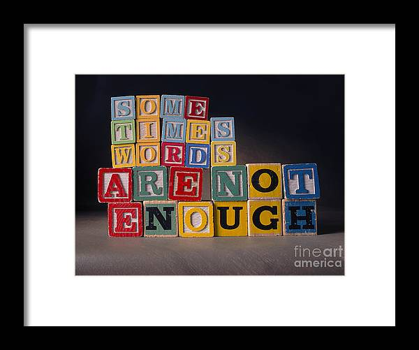 Sometimes Words Are Not Enough Framed Print featuring the photograph Sometimes Words Are Not Enough by Art Whitton