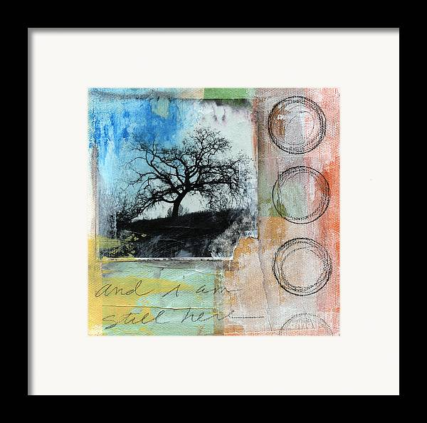 Contemporary Collage Framed Print featuring the mixed media Still Here by Linda Woods