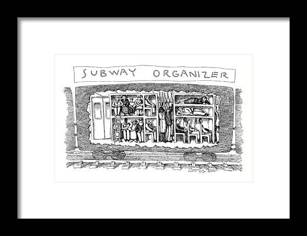 Subways Framed Print featuring the drawing Subway Organizer by John O'Brien