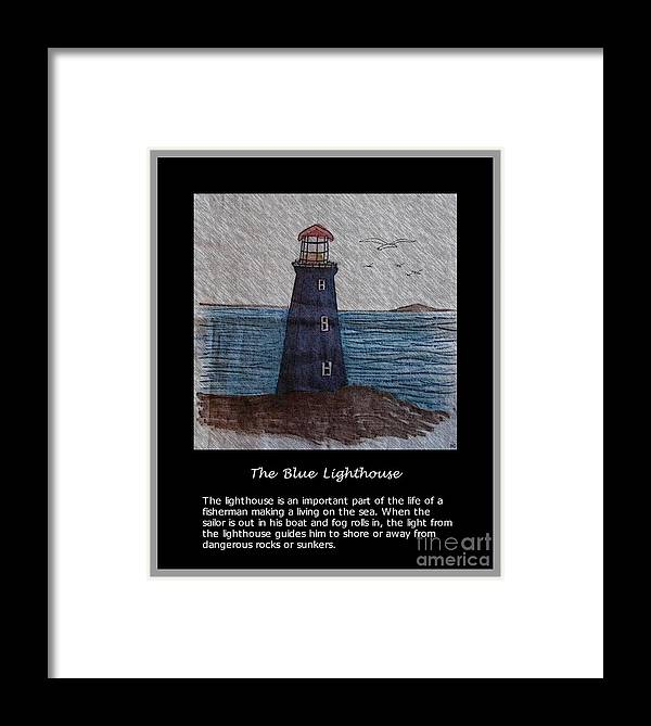 The Blue Lighthouse Framed Print featuring the photograph The Blue Lighthouse by Barbara Griffin