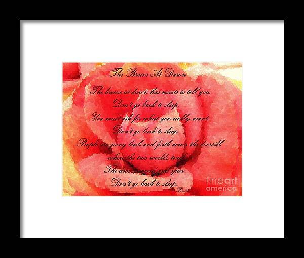 The Breeze At Dawn Framed Print featuring the painting The Breeze at Dawn - Rose - Rumi Quote - Don't Go Back to Sleep by Barbara Griffin