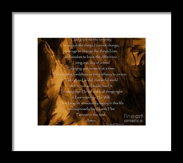 Prayer Framed Print featuring the photograph The Serenity Prayer by Andrea Anderegg