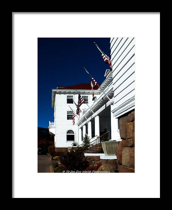 Stanleyhotel Framed Print featuring the photograph The Stanley Hotel by To See Our World Photography