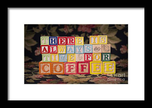 There Is Always Time For Coffee Framed Print featuring the photograph There Is Always Time For Coffee by Art Whitton
