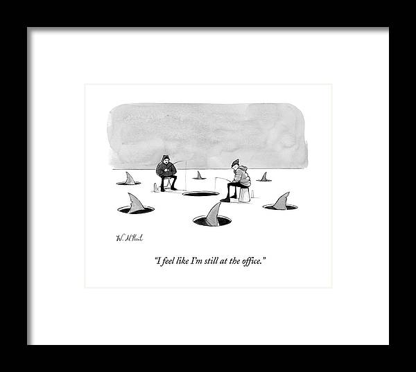 Cctk Ice Fishing Framed Print featuring the drawing Two Men Ice Fishing by Will McPhail