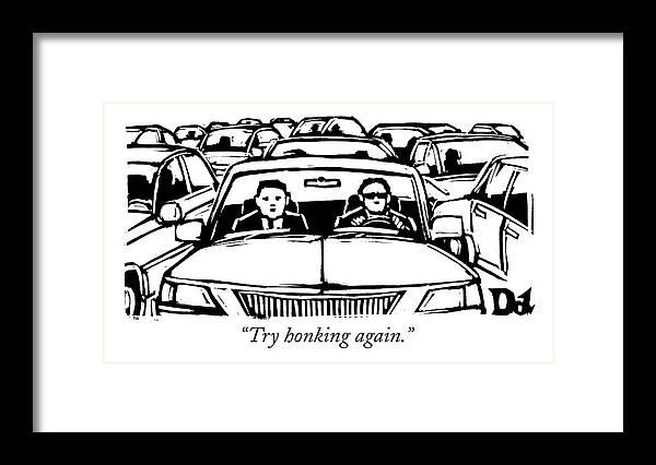 Two Men In A Car Are Stuck In Traffic Framed Print by Drew Dernavich