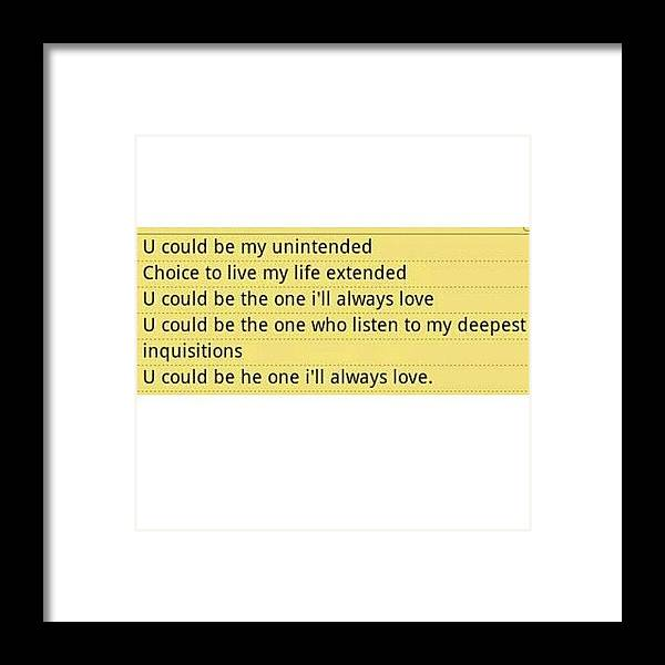 unintended #muse #lyrics #quotes Framed Print by Hajar Khuzai