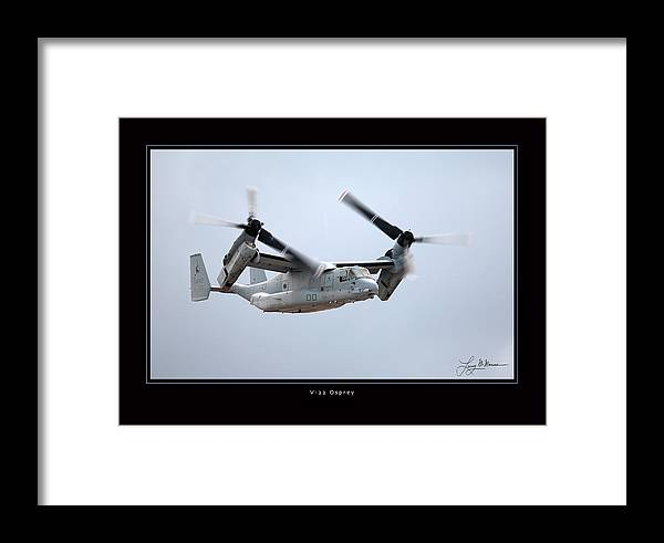 V-22 Osprey Framed Prints Framed Print featuring the photograph V-22 Osprey by Larry McManus