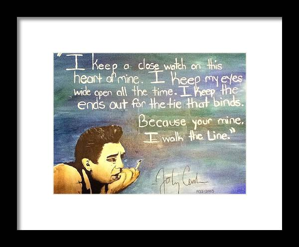 This Is A Portrait Of Johnny Cash I Did With Lyrics From One Of His Songs Framed Print featuring the painting Walk The Line by Gennah Lamphier