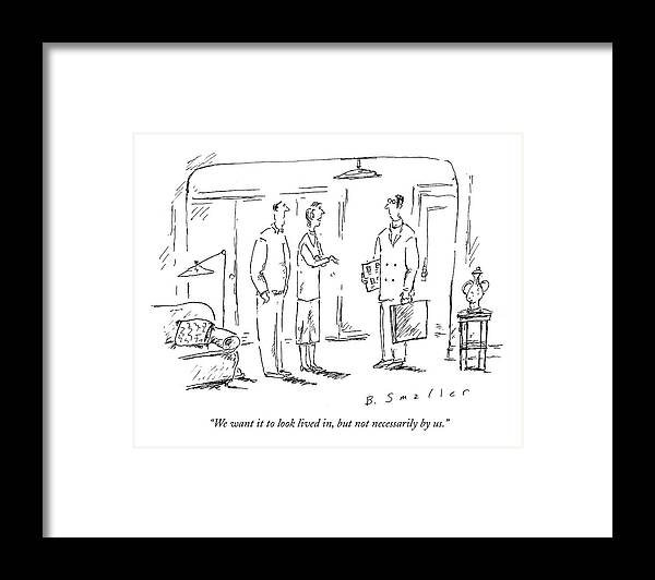 Apartments Framed Print featuring the drawing We Want It To Look Lived by Barbara Smaller