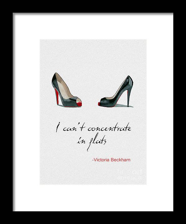 Christian Louboutin Framed Print featuring the mixed media Wear The Right Shoes by My Inspiration